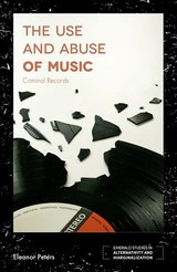 Use And Abuse Of Music - Peters, Eleanor - ISBN: 9781787690028