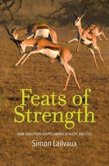 Feats Of Strength - Lailvaux, Simon - ISBN: 9780300222593
