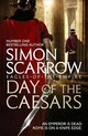 Day Of The Caesars (eagles Of The Empire 16) - Scarrow, Simon - ISBN: 9781472213389