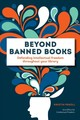 Beyond Banned Books - Office For Intellectual Freedom; Pekoll, Kristin - ISBN: 9780838919019