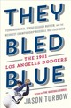 They Bled Blue - Jason Turbow, Turbow - ISBN: 9781328715531