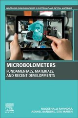 Woodhead Publishing Series in Electronic and Optical Materials, Microbolometers - Marthi, Sita Rajyalaxmi; Banobre, Asahel; Ravindra, Nuggehalli - ISBN: 9780081028124