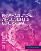 Micro and Nano Technologies, Pharmaceutical Applications of Dendrimers - ISBN: 9780128145272