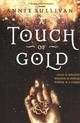 Touch Of Gold - Sullivan, Annie - ISBN: 9780310766230