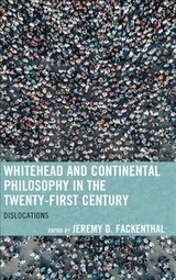 Whitehead And Continental Philosophy In The Twenty-first Century - Fackenthal, Jeremy D. (EDT) - ISBN: 9781498595100