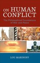 On Human Conflict - Marinoff, Lou, Ph.D. - ISBN: 9780761871057