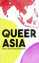 Queer Asia - Luther, J. Daniel (EDT)/ Loh, Jennifer Ung (EDT) - ISBN: 9781786995827