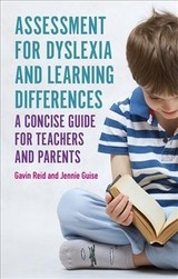 Assessment For Dyslexia And Learning Differences - Reid, Gavin; Guise, Jennie - ISBN: 9781785925221