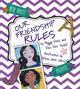Our Friendship Rules - Moss, Peggy - ISBN: 9780884485964