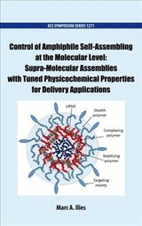 Control Of Amphiphile Self-assembling At The Molecular Level - Ilies, Marc A. (EDT)/ ACS Division of Colloid and Surface Chemistry (CON) - ISBN: 9780841232747