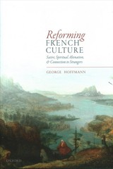 Reforming French Culture - Hoffmann, George (professor Of French, University Of Michigan) - ISBN: 9780198808763