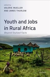 Youth And Jobs In Rural Africa - ISBN: 9780198848059