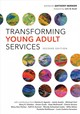 Transforming Young Adult Services - Bernier, Anthony - ISBN: 9780838917749
