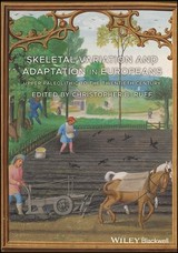 Skeletal Variation And Adaptation In Europeans - Ruff, Christopher B. (EDT) - ISBN: 9781118627969
