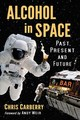 Alcohol In Space - Carberry, Chris - ISBN: 9781476679242