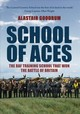 School Of Aces - Goodrum, Alastair - ISBN: 9781445686172
