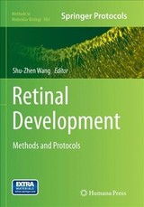 Retinal Development - Wang, Shu-zhen (EDT) - ISBN: 9781493962525