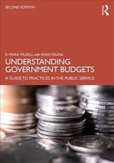 Understanding Government Budgets - Musell, R. Mark (city College Of New York, Usa); Yeung, Ryan - ISBN: 9781138786301