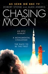 Chasing The Moon - Stone, Robert; Andres, Alan - ISBN: 9780008307868