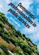 Democratic Professionalism In Public Services - Lethbridge, Jane - ISBN: 9781447342106