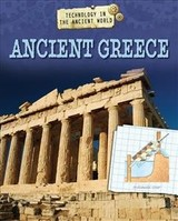 Technology In The Ancient World: Ancient Greece - Samuels, Charlie - ISBN: 9781445142623