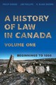 History Of Law In Canada, Volume One - Girard, Philip; Phillips, Jim; Brown, R. Blake - ISBN: 9781487547462