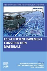Woodhead Publishing Series in Civil and Structural Engineering, Eco-efficient Pavement Construction Materials - ISBN: 9780128189818