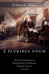 E Pluribus Unum - Nelson, William E. (professor Of Law, Professor Of Law, New York University) - ISBN: 9780190880804