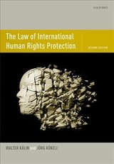 Law Of International Human Rights Protection - Kunzli, Jorg (professor Of Constitutional And International Law, Professor Of Constitutional And International Law, University Of Bern); Kalin, Walter (professor Emeritus Of Constitutional And International Law, Professor Emeritus Of Constitutional And International Law, University Of Bern) - ISBN: 9780198825692
