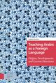Teaching Arabic as a Foreign Language - A.  Facchin - ISBN: 9789048542901