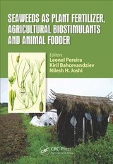 Seaweeds As Plant Fertilizer, Agricultural Biostimulants And Animal Fodder - Pereira, Leonel (EDT)/ Bahcevandziev, Kiril (EDT)/ Joshi, Nilesh H. (EDT) - ISBN: 9781138597068