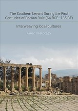 Southern Levant During The First Centuries Of Roman Rule (64 Bce-135 Ce) - Cimadomo, Paolo - ISBN: 9781789252385