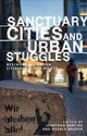 Sanctuary Cities And Urban Struggles - Darling, Jonathan (EDT)/ Bauder, Harald (EDT) - ISBN: 9781526134912