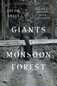 Giants Of The Monsoon Forest - Shell, Jacob (temple University) - ISBN: 9780393247763