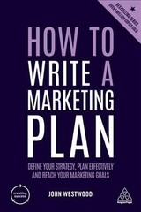 How To Write A Marketing Plan - Westwood, John - ISBN: 9780749484835