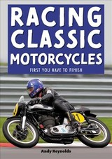 Racing Classic Motorcycles - Reynolds, Andy - ISBN: 9781787114814