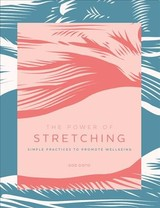 Power Of Stretching - Doto, Bob - ISBN: 9781592339365