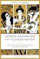Gender, Orientalism And The Jewish Nation - Swarts, Lynne M. (university Of Sydney, Australia) - ISBN: 9781501336140