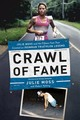 Crawl Of Fame - Moss, Julie; Yehling, Robert - ISBN: 9781643133430
