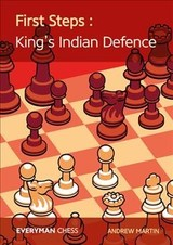 First Steps: King's Indian Defence - Martin, Andrew - ISBN: 9781781944288