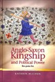 Anglo-saxon Kingship And Political Power - Mccann, Kathrin - ISBN: 9781786832924