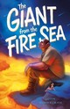 Giant From The Fire Sea - Himmelman, John - ISBN: 9781250196507