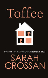 Toffee - Sarah  Crossan - ISBN: 9789020630541