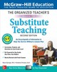 Organized Teacher's Guide To Substitute Teaching, Grades K-8, Second Edition - Springer, Steve; Persiani, Kimberly - ISBN: 9781260453539