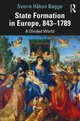 State Formation In Europe, 843-1789 - Bagge, Sverre - ISBN: 9780367185626