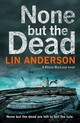 None But The Dead - Anderson, Lin - ISBN: 9781529000696