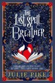 Last Spell Breather - Pike, Julie - ISBN: 9780192771605