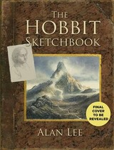 Hobbit Sketchbook - Lee, Alan - ISBN: 9780008226749