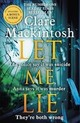 Let Me Lie - Mackintosh, Clare - ISBN: 9780751564884