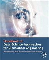 Handbook of Data Science Approaches for Biomedical Engineering - ISBN: 9780128183182